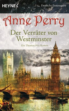 Der Verräter von Westminster / Thomas & Charlotte Pitt Bd.26