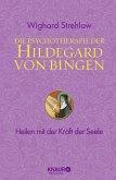 Die Psychotherapie der Hildegard von Bingen