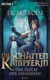 Der Fluch der Assassinen / Die Schattenkämpferin Bd.3