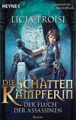 Buch-Reihe Die Schattenkämpferin von Licia Troisi