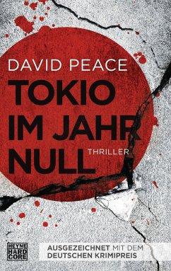 Tokio im Jahr null / Tokio Trilogie Bd.1 - Peace, David