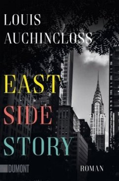 East Side Story - Auchincloss, Louis
