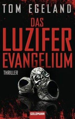 Das Luzifer Evangelium - Egeland, Tom