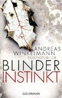 Blinder Instinkt - Winkelmann, Andreas