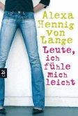 Leute, ich fühle mich leicht / Die Lelle-Romane Bd.1