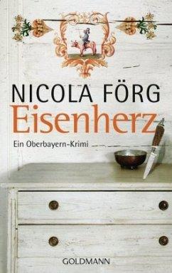 Eisenherz / Kommissar Weinzierl Bd.5 - Förg, Nicola