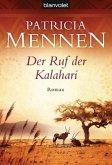 Der Ruf der Kalahari / Afrika-Saga Bd.1