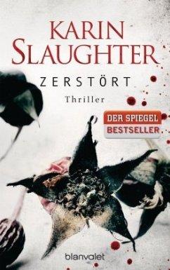 Zerstört / Grant County Bd.6 - Slaughter, Karin