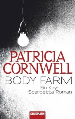 Body Farm / Kay Scarpetta Bd.5 - Cornwell, Patricia