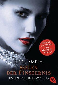 Seelen der Finsternis / Tagebuch eines Vampirs Bd.6 - Smith, Lisa J.