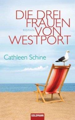 Die drei Frauen von Westport - Schine, Cathleen