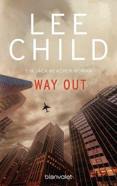 Way Out / Jack Reacher Bd.10 - Child, Lee