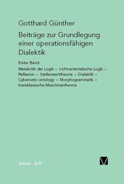 Beiträge zur Grundlegung einer operationsfähigen Dialektik / Beiträge zur Grundlegung einer operationsfähigen Dialektik