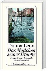 Das Mädchen seiner Träume / Commissario Brunetti Bd.17 - Leon, Donna