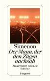 Der Mann, der den Zügen nachsah / Ausgewählte Romane Bd.10