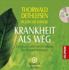 Krankheit als Weg, 10 Audio-CDs - Dethlefsen, Thorwald; Dahlke, Ruediger