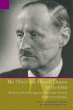 Ulrich Von Hassell Diaries, 1938-1944 - Hassell, Ulrich Von