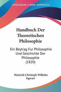 Handbuch Der Theoretischen Philosophie