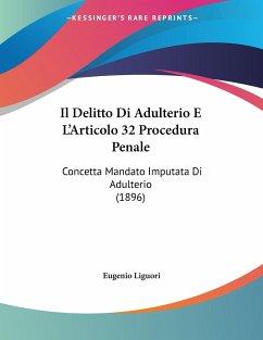 Il Delitto Di Adulterio E L'Articolo 32 Procedura Penale