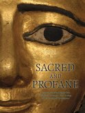 Sacred and Profane: Treasures of Ancient Egypt from the Myers Collection, Eton College and University of Birmingham