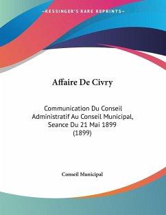 Affaire De Civry