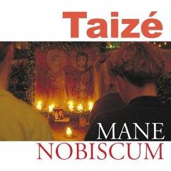 Taizé: Mane Nobiscum - Diverse