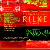 Rilke Projekt, Weltenweiter Wandrer, 1 Audio-CD