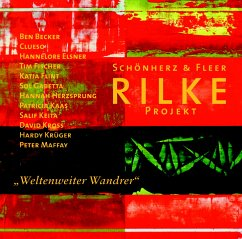 Rilke Projekt, Weltenweiter Wandrer, 1 Audio-CD - Rilke, Rainer Maria