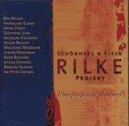 Rilke Projekt, Überfließende Himmel, 1 Audio-CD