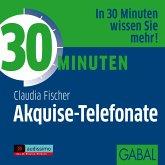 30 Minuten Akquise-Telefonate, Audio-CD