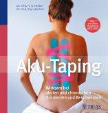 Aku-Taping - Wirksam bei akuten und chronischen Schmerzen und Beschwerden