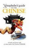 The Xenophobe's Guide to the Chinese