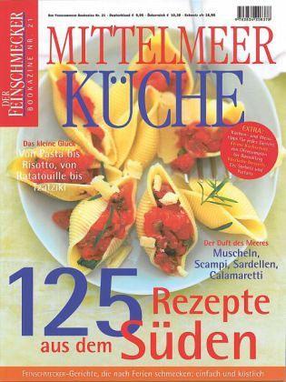 Feinschmecker Bookazines. Mittelmeer Küche