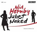 Juliet, Naked, 6 Audio-CDs