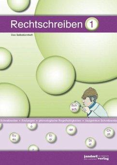 Rechtschreiben 1 / Rechtschreiben Selbstlernheft Bd.1 - Debbrecht, Jan; Wachendorf, Peter