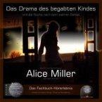 Das Drama des begabten Kindes und die Suche nach dem wahren Selbst, 5 Audio-CDs