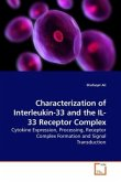 Characterization of Interleukin-33 and the IL-33 Receptor Complex