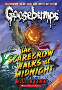 The Scarecrow Walks at Midnight (Classic Gooseb...