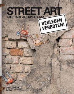 Street Art - Krause, Daniela; Heinicke, Christian