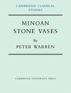 Minoan Stone Vases - Peter, Warren; Warren, Peter