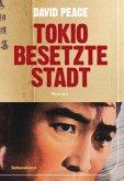 Tokio besetzte Stadt / Tokio Trilogie Bd.2