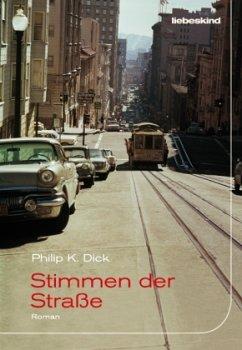 Stimmen der Straße - Dick, Philip K.