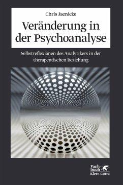 Veränderung in der Psychoanalyse - Jaenicke, Chris