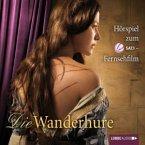 Die Wanderhure Bd.1 (Hörspiel, 2 Audio-CDs)