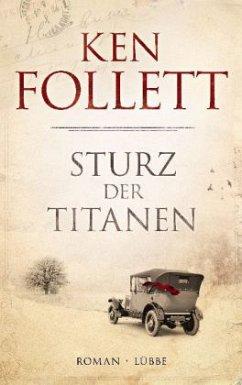 Sturz der Titanen / Die Jahrhundert-Saga Bd.1 - Follett, Ken