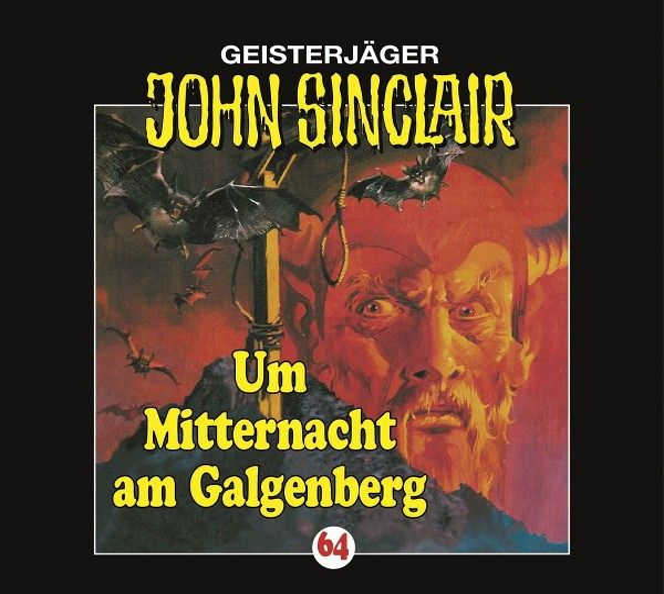 Um Mitternacht am Galgenberg / Geisterjäger John Sinclair Bd.64 (CD) - Dark, Jason