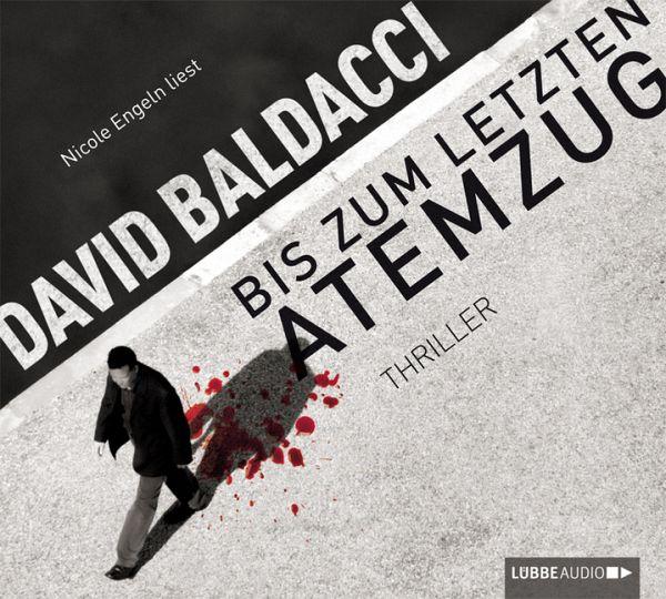 Bis zum letzten Atemzug / Maxwell & King Bd.4 (6 Audio-CDs) - Baldacci, David