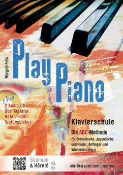 Play Piano, Klavierschule - Die ABC-Methode, m. 2 Audio-CDs
