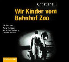 Wir Kinder vom Bahnhof Zoo, 6 Audio-CDs - F., Christiane; Rieck, Horst; Hermann, Kai