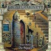 Die Squaw / Gruselkabinett Bd.48 (1 Audio-CD)